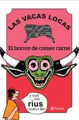 Las vacas locas. El horror de comer carne