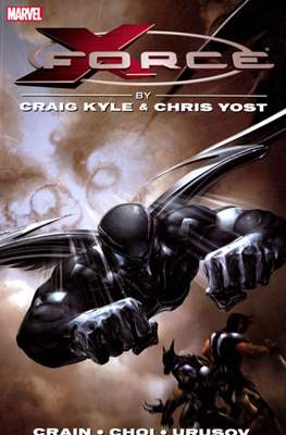 X-Force by Craig Kyle & Chris Yost (Softcover) #1