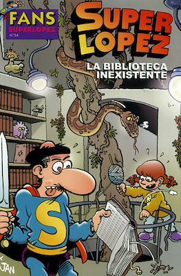 Fans Super López (Rústica) #54