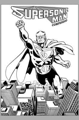 Supersonic Man Compendio (Cartoné 152 pp)
