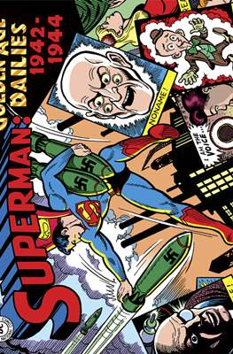 Superman: The Golden Age Dailies (Hardcover) #1