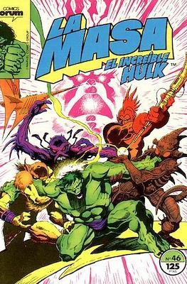 La Masa. El Increíble Hulk (Grapa 36-32 pp) #46