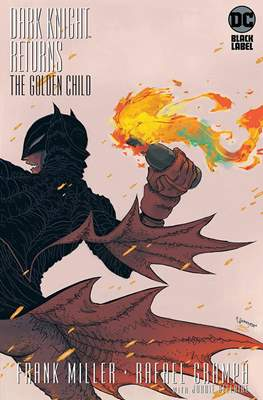 Dark Knight Returns: The Golden Child (Variant Covers) (Comic Book) #1