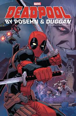 Deadpool by Posehn & Duggan: The Complete Collection #2