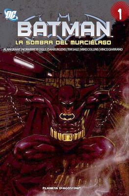 Batman. La sombra del murciélago (Rústica con solapas. 232-304 pp) #1