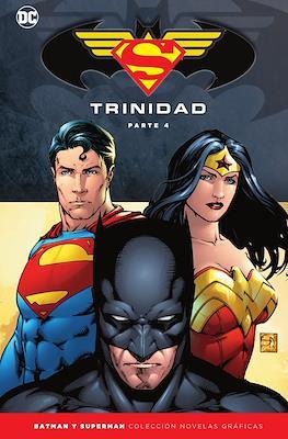 Batman y Superman. Colección Novelas Gráficas: Trinidad (Cartoné 328 pp) #4
