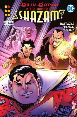 Billy Batson y la magia de ¡Shazam! (Grapa 48 pp) #8