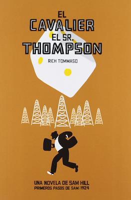 El Cavalier El Sr. Thompson