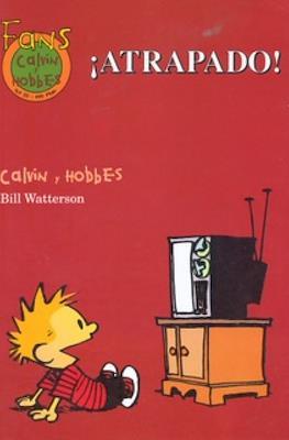 Calvin y Hobbes. Fans (Rústica 48-64 pp) #20