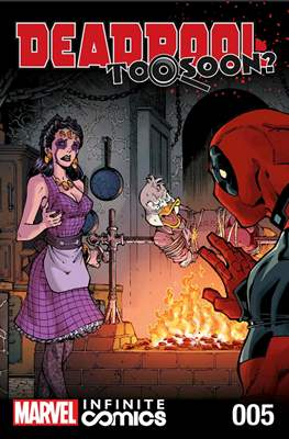 Deadpool: Too Soon? Infinite Comics (Digital) #5