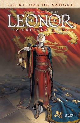 Las Reinas de Sangre. Leonor, la Leyenda Negra #2