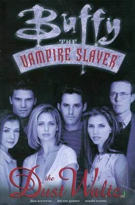 Buffy the Vampire Slayer : The Dust Waltz