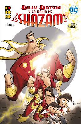 Billy Batson y la magia de ¡Shazam! (Grapa 48 pp) #1
