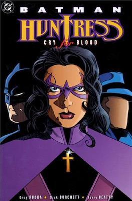 Batman / Huntress: Cry for Blood
