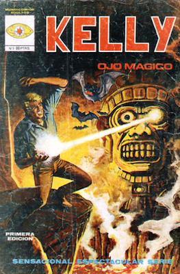 Kelly ojo mágico (1981) (Grapa 36 pp) #1