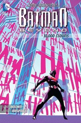 Batman Beyond: 10,000 Clowns