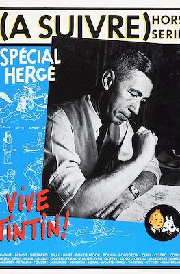 (A suivre) hors série: Spècial Hergé
