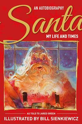Santa My Life and Times An illustrated Authobiography