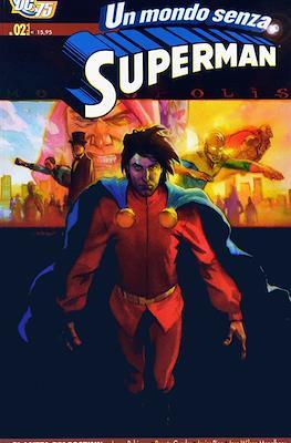 Un mondo senza Superman (Brossurato) #2