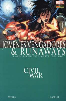 Jóvenes Vengadores & Runaways. Civil War (2007)