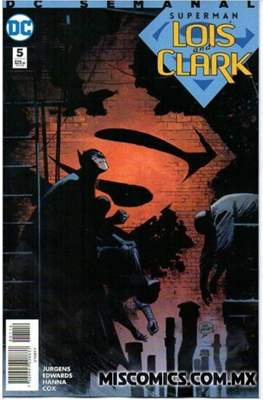 Superman: Lois and Clark (Grapa) #5
