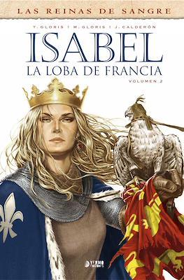 Las Reinas de Sangre. Isabel, la loba de Francia #2
