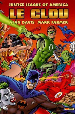 Justice League of America. Le clou
