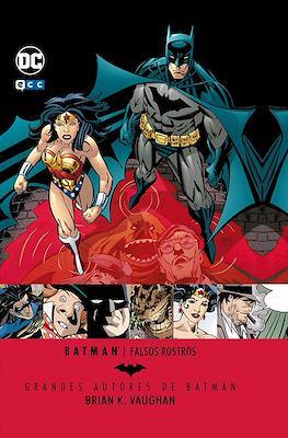 Grandes Autores de Batman: Brian K. Vaughan. Falsos rostros