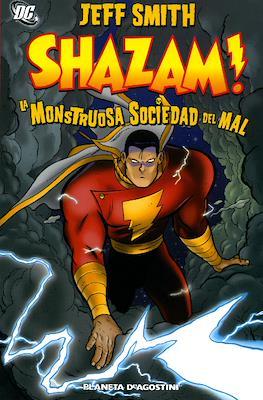 Shazam! La Monstruosa Sociedad del Mal