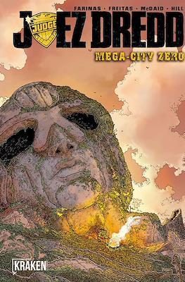 Juez Dredd. Mega-City Zero