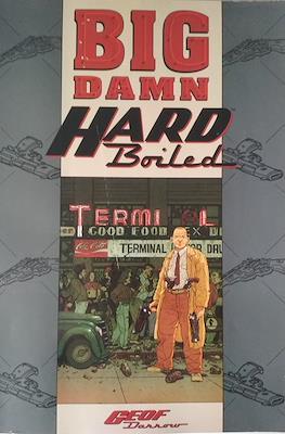 Big Damn Hard Boiled