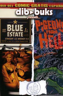 Dibbuks: Blue State / Pigeons from hell. Día del cómic gratis español 2013