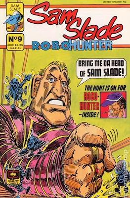 Sam Slade Robo-Hunter #9