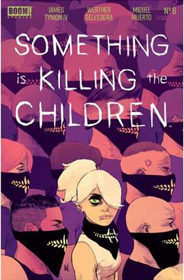 Something Is Killing The Children (Comic Book) #6