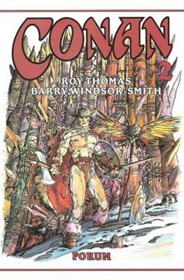 Conan. Roy Thomas & Barry Windsor-Smith (Cartoné con sobrecubierta.) #2