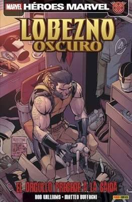 Lobezno Oscuro (2009-2013) (Rústica) #6
