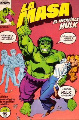 La Masa. El Increíble Hulk (Grapa 36-32 pp) #8