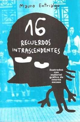 16 recuerdos intrascendentes