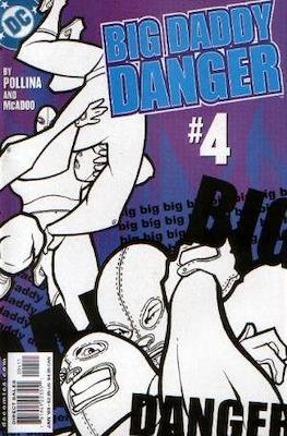 Big Daddy Danger #4