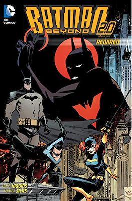 Batman Beyond 2.0 Vol. 1 (2013-2015)