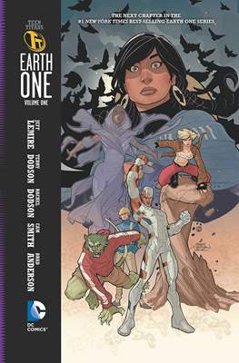 Teen Titans: Earth One (Hardcover 144 pp) #1