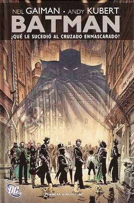 Batman. ¿Qué le sucedió al cruzado enmascarado?
