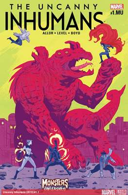 The Uncanny Inhumans: Monsters Unleashed #1