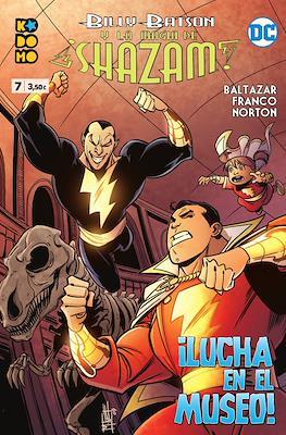 Billy Batson y la magia de ¡Shazam! (Grapa 48 pp) #7
