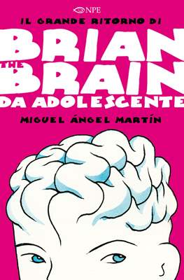 Brian the Brain da adolescente