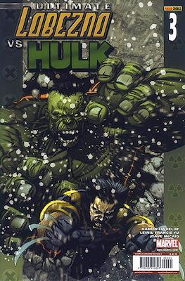 Ultimate Lobezno vs. Hulk (Grapa) #3