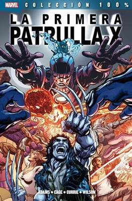 La primera Patrulla-X. 100% Marvel
