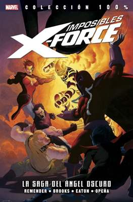 Imposibles X-Force / X-Force. 100% Marvel (2011-2015) #3