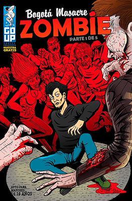 Bogotá Masacre Zombie (Grapa) #1