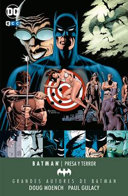Grandes Autores de Batman: Doug Moench y Paul Gulacy. Presa y Terror